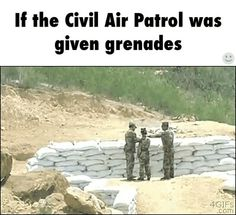 Civil Air Patrol Meme Issued Grenades