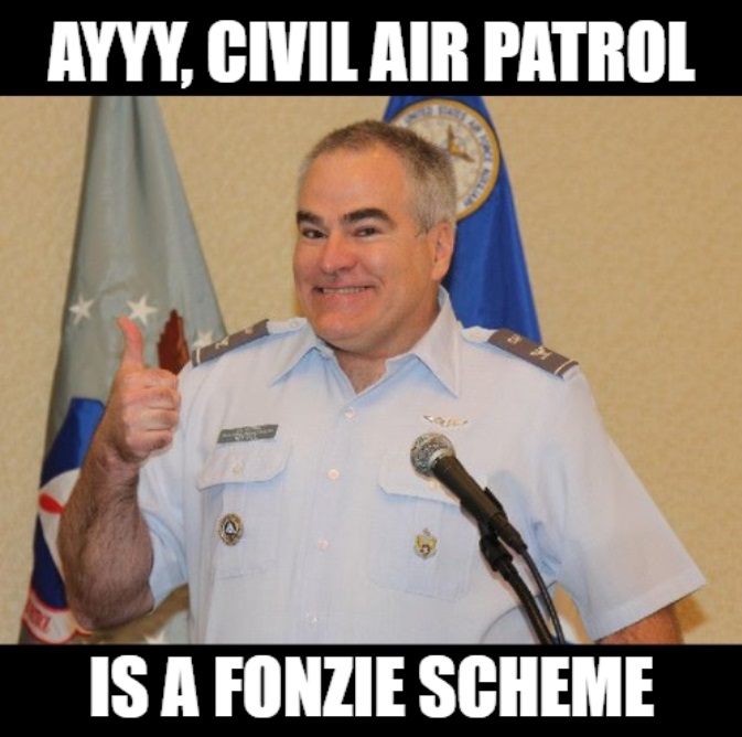 Civil Air Patrol Meme: CAP is a Fonzie Scheme