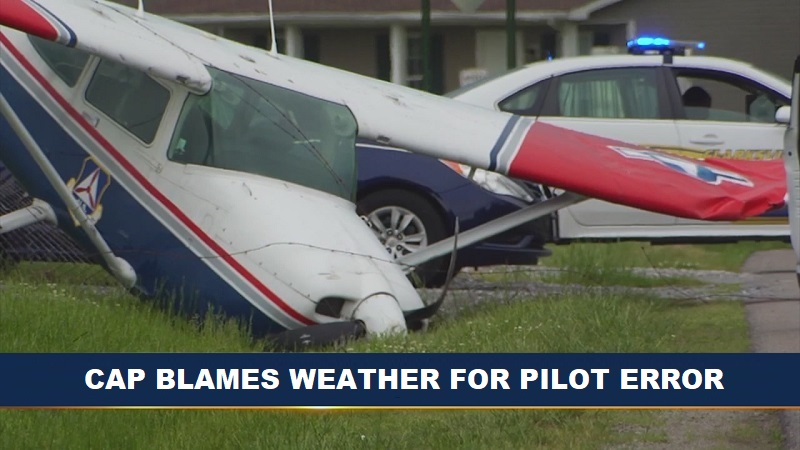 Civil Air Patrol Meme: CAP Pilot Error spun as bad weather.